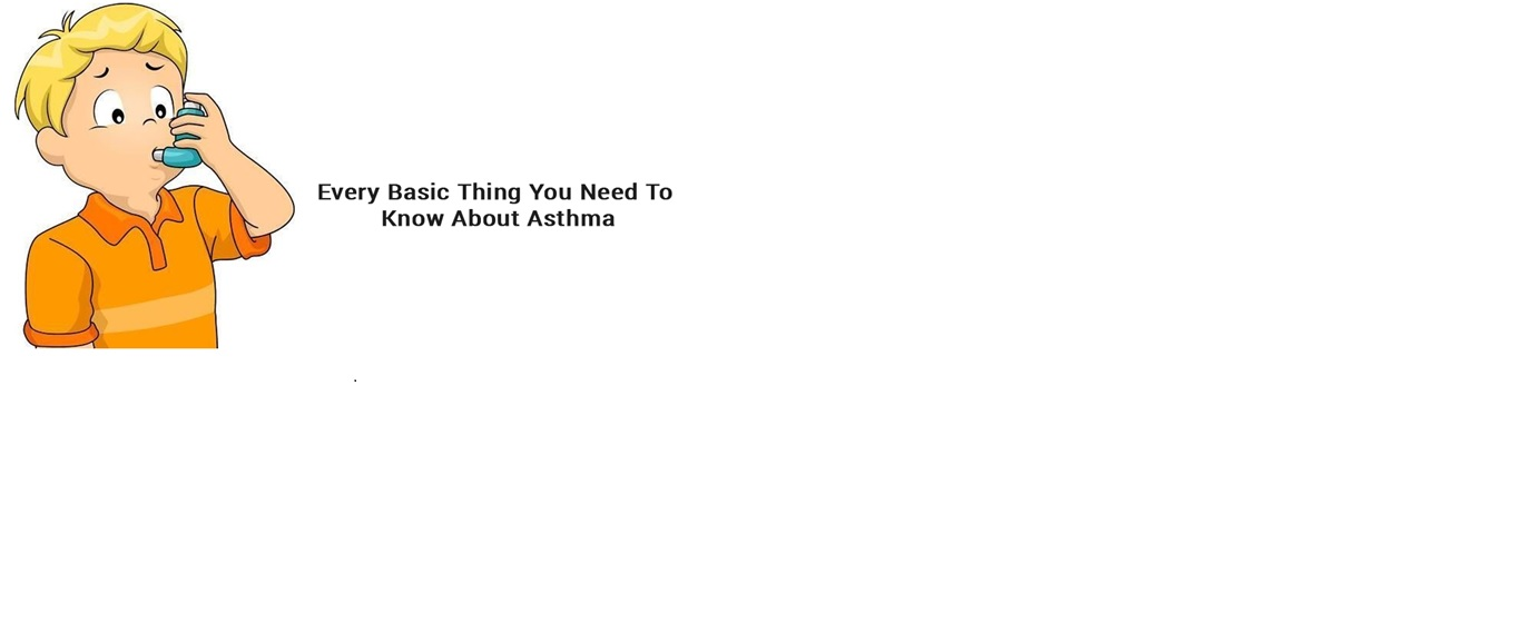 Every basic thing you need to know about asthma