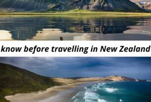 You need to know before travelling in New Zealand