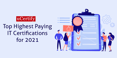 Top Highest Paying IT Certifications For 2021
